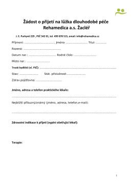 Žádost o přijetí na lůžka dlouhodobé péče Rehamedica a.s. Žacléř