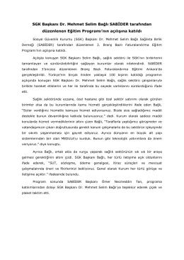 SGK Başkanı Dr. Mehmet Selim Bağlı SABİDER tarafından