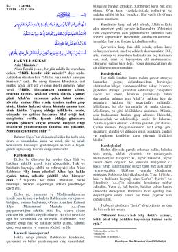 HAK VE HAKİKAT Aziz Müminler! Allah Resulü (s.a.s), bir gün