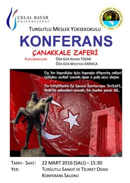 Konferans Çanakkale Zaferi Konferansı 22 Mart Salı günü, saat 15