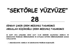 """""""SEKTÖRLE YÜZYÜZE"""""""