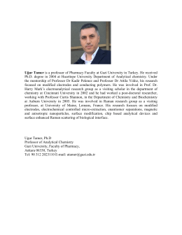 Uğur Tamer is a professor of Pharmacy Faculty at Gazi University in
