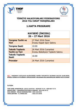 KAYSERİ (İNCESU) 26 – 27 Mart 2016 1.HAFTA PROGRAMI