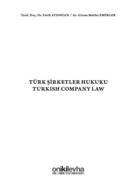 TÜRK ŞİRKETLER HUKUKU TURKISH COMPANY