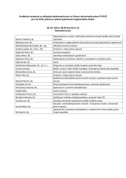 Predbežné zaradenie na obhajoby diplomových prác na Ústave