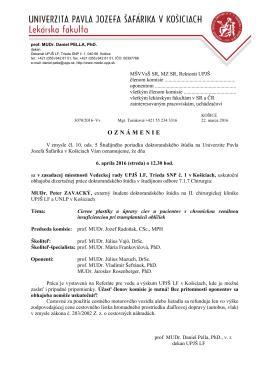 MUDr. Peter ZAVACKÝ - Univerzita Pavla Jozefa Šafárika v Košiciach