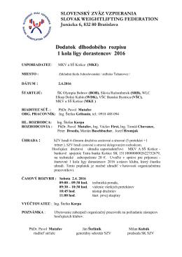 Dodatok rozpisu 1 kola DL 2016 východ
