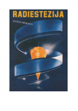 Dusan Moraca – Radiestezija