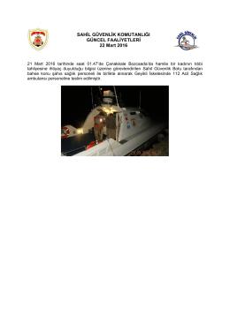 21 Mart 2016 - Sahil Güvenlik Komutanlığı