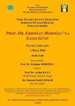 prof. dr. erdoğan moroğlu`na saygı günü