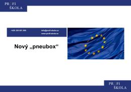 """Nový """"pneubox"""""""