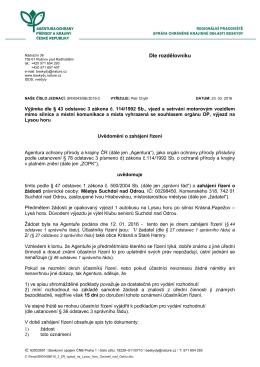 Zahájení řízení SR/0043/BE/2016 výjimka, výjezd na