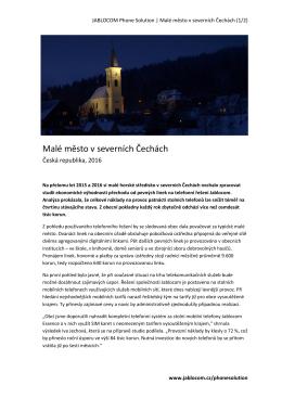 Malé město v severních Čechách