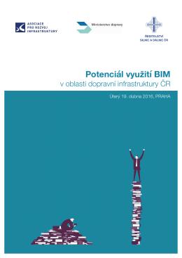 Potenciál využití BIM - Asociace pro rozvoj infrastruktury