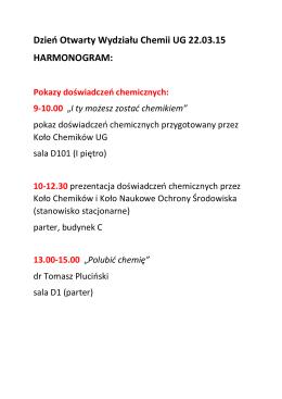 Dzień Otwarty Wydziału Chemii UG 22.03.15 HARMONOGRAM: