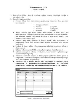Programowanie w JAVA Lab. 4 – Swing II 1. Stworzyć grę