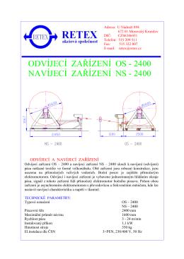ODVÍJECÍ ZAŘÍZENÍ OS - 2400 NAVÍJECÍ ZAŘÍZENÍ NS