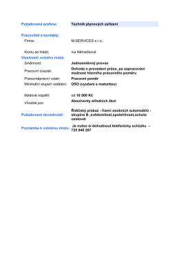 Požadovaná profese: Technik plynových zařízení Pracoviště a