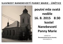 poutní mše svatá neděle 16. 8. 2015 8:30 kostel Nanebevzetí Panny