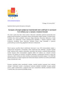Eurojust a Europol podporují mezinárodní akci směřující k navrácení