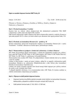 Zápis ze zasedání dopravní komise RMČ Prahy 18 Datum: 13.05