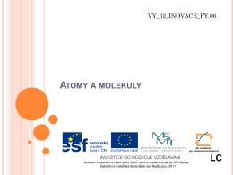 Atomy a molekuly - prezentace