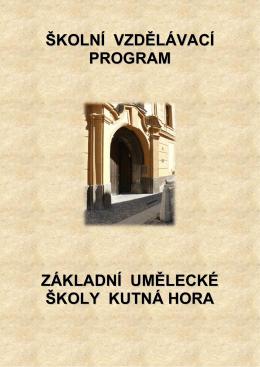 Školní vzdělávací program Základní umělecké školy Kutná Hora