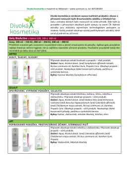Gely BioActive v balení 100, 200 a 500 ml Ceny: 100