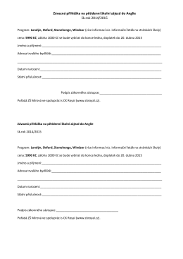 Závazná přihláška na pětidenní školní zájezd do Anglie