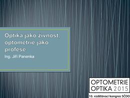 Optika jako živnost, optometrie jako profese