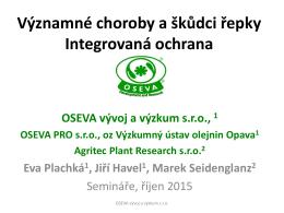 Integrovaná ochrana řepky - OSEVA vývoj a výzkum s.r.o.