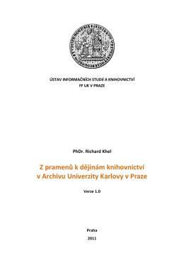 Z pramenů k dějinám knihovnictví v Archivu Univerzity Karlovy v Praze