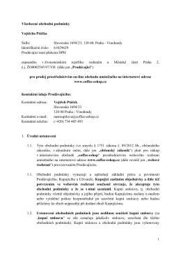 Všeobecné obchodní podmínky Vojtěcha Ptáčka Sídlo: Slovenská