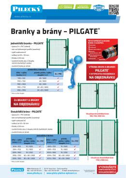Branky a brány – PILGATE®
