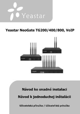 Yeastar NeoGate TG200/400/800, VoIP brána ústředna