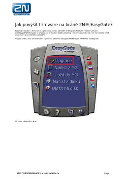 Jak povýšit firmware na bráně 2N® EasyGate?