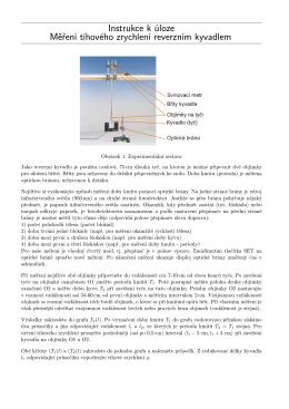 Instrukce k úloze Měření tíhového zrychlení reverzním kyvadlem