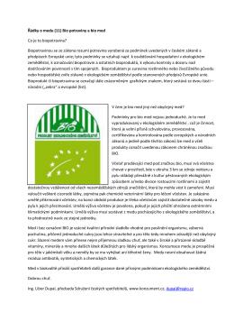 Řádky o medu (11) Bio potraviny a bio med Co je to biopotravina