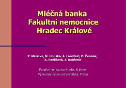 Mléčná banka Hradec Králové – prezentace Kritické zásady