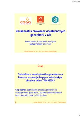 Zkušenosti s provozem vícestupňových generátorů v ČR
