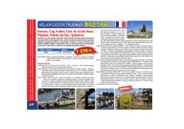 Rennes, Cap Frehel, Cote de Grant Rose, Pleyben, Pointe du Raz