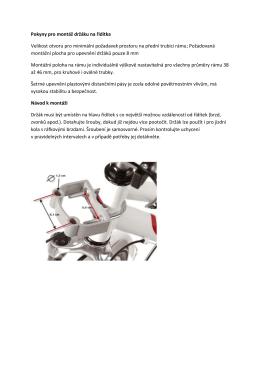 Pokyny pro montáž držáku na řídítka Velikost otvoru pro