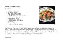 Špagety s krevetami a rukolou Ingredience: 455 špaget DeCecco