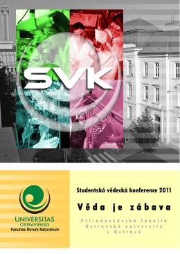 Věda je zábava - Ostravská univerzita v Ostravě