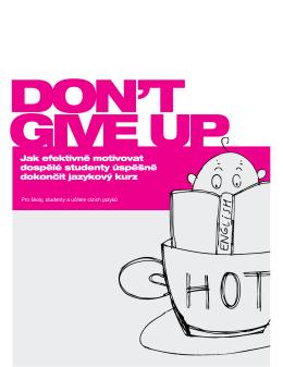 Dont Give Up!_cz - Jazyková škola Brno