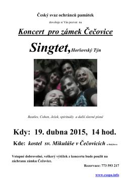 Koncert pro zámek Čečovice Kdy: 19. dubna 2015, 14 hod.