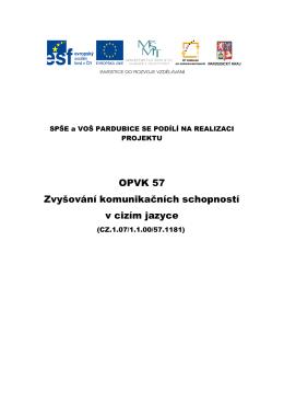 OPVK 57 Zvyšování komunikačních schopností v cizím jazyce