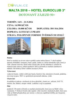 MALTA 2016 – HOTEL EUROCLUB 3* DOTOVANÝ