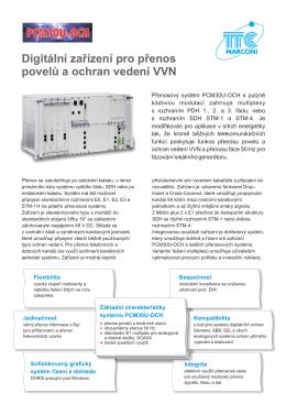 Digitální zařízení pro přenos povelů a ochran vedení VVN