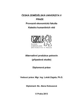 Alternativní produkce potravin (případová studie)